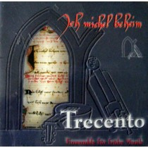 Trecento - Ich Michel Beheim CD